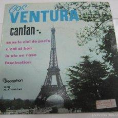 Discos de vinilo: SINGLE. LOS VENTURA CANTAN: SOUS LE CIEL DE PARIS, LA VIE EN ROSE. DISCOPHON.. Lote 58422436
