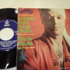 Discos de vinilo: MUSICA SINGLE KULDIP LA BALADA DE LOS BOINAS VERDES OJC. Lote 58424374