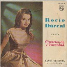 Discos de vinilo: ROCIO DURCAL *** BANDA ORIGINAL DE LA PELICULA CANCION DE JUVENTUD. Lote 58425055