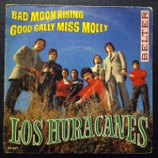 Discos de vinilo: SINGLE LOS HURACANES - BAD MOON RISING - BELTER 1969.. Lote 58426746