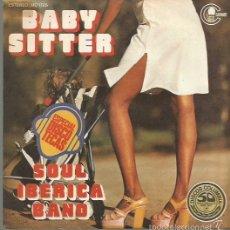 Discos de vinilo: SOUL IBERICA BAND SINGLE SELLO CARNABY AÑO 1977 PROMOCIONAL. Lote 58428554