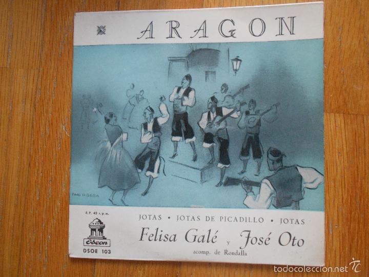 ARAGON JOTAS, JOTAS PICADILLO, FELISA GALE, JOSE OTO (Música - Discos - Singles Vinilo - Otros estilos)