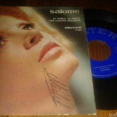 Discos de vinilo: DISCO VINILO SINGLE. SALOME:SI FUERA YO POETA/LOS CUATRO MULEROS.BELTER 1971. Lote 58438934