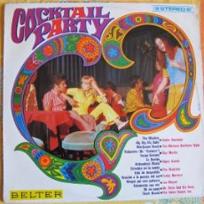 Discos de vinilo: LP - COCKTAIL PARTY - VARIOS (SPAIN, DISCOS BELTER 1968). Lote 58440288