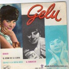 Discos de vinilo: GELU – RENATO – EP SPAIN 1963 – LA VOZ DE SU AMO 7EPL 13995. Lote 58440551
