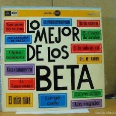 Discos de vinilo: LOS BETA - LO MEJOR DE LOS BETA - EMI-REGAL 1 J-048-20.037 M - 1969. Lote 58440813