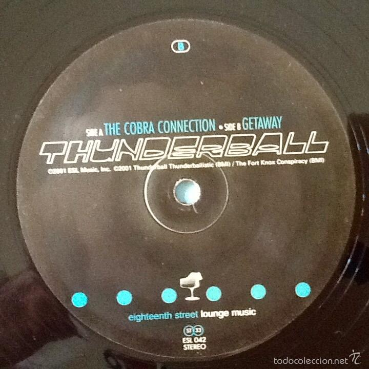 Discos de vinilo: THUNDERBALL : THE COBRA CONNECTION [USA 2001] 10' - Foto 3 - 55319600