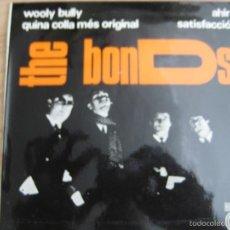 Discos de vinilo: THE BONDS EP CONCENTRIC 1966 AHIR (BEATLES COVER - YESTERDAY)/ SATISFACCIO (STONES COVER) +2 . Lote 58447973