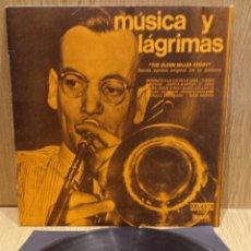 Discos de vinilo: B.S.O. MÚSICA Y LÁGRIMAS. THE GLENN MILLER STORY. LP / ORLADOR-UNIVERSAL / BUENA CALIDAD. ***/***. Lote 58450912