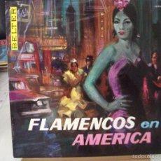 Discos de vinilo: LP FLAMENCOS EN AMERICA (DISCOS BELTER, AÑO 1963), VER FOTOS. Lote 58451130