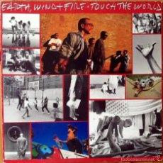 Discos de vinilo: EARTH WIND & FIRE : TOUCH THE WORLD [ESP 1987]. Lote 55751157