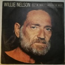 Discos de vinilo: WILLIE NELSON - HELP ME MAKE IT THROUGH THE NIGHT . Lote 58456524