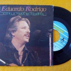 Discos de vinilo: EDUARDO RODRIGO, VIDALA PARA MI SOMBRA (FONOMUSIC) SINGLE ESPAÑA. Lote 58473000