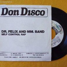 Discos de vinilo: DR. FELIX AND MM. BAND, SELF CONTROL RAP (DON DISCO) SINGLE PROMOCIONAL 1 SOLA CARA ESPAÑA. Lote 58473327