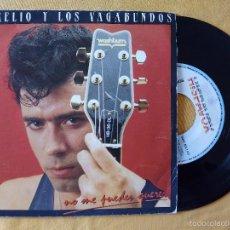 Discos de vinilo: AURELIO Y LOS VAGABUNDOS, NO ME PUEDES QUERER (HISPAVOX) SINGLE. Lote 58473866