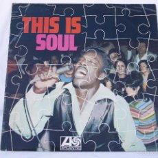 Discos de vinilo: DISCO VINILO LP - THIS IS SOUL - ATLANTIC 1968. Lote 58476781