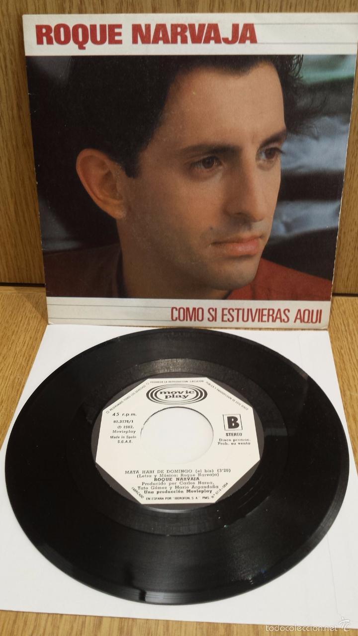 ROQUE NARVAJA. COMO SI ESTUVIERAS AQUÍ. SINGLE / MOVIE PLAY - 1982 / CASI LUJO. ***/**** (Música - Discos - Singles Vinilo - Grupos y Solistas de latinoamérica)