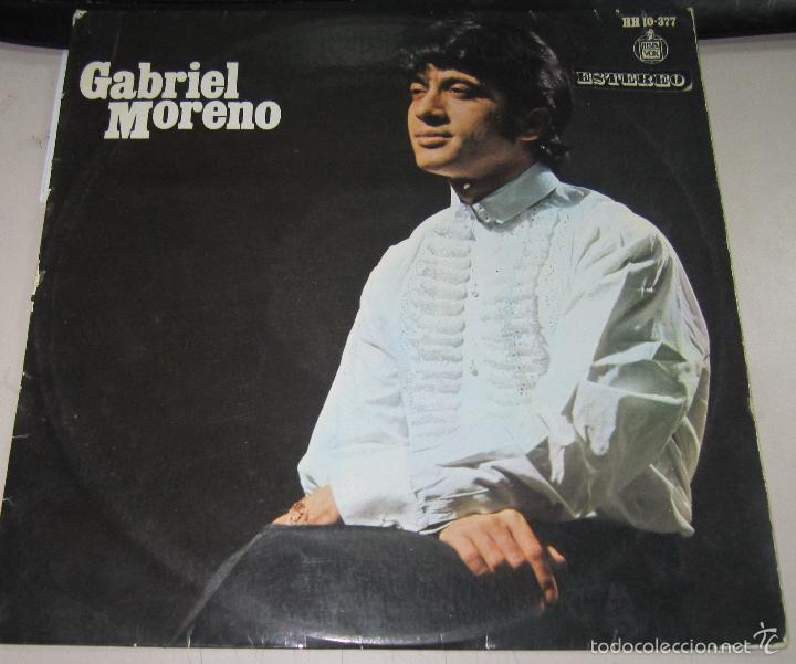 LP GABRIEL MORENO. DE MORERIA VENGO YO. HISPAVOX, MADRID (Música - Discos - LP Vinilo - Flamenco, Canción española y Cuplé)
