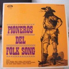 Discos de vinilo: LP PIONEROS DEL FOLK SONG, AÑO 1970, CON PETE SEEGER, CISCO HOUSTON, WOODY GUTHRIE Y OTROS. Lote 111940098