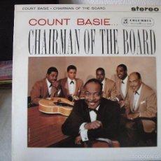 Discos de vinilo: LP DE COUNT BASIE ... CHAIRMAN OF THE BOARD, EDICIÓN INGLESA, VER FOTOS. Lote 58483427