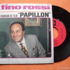 Discos de vinilo: TINO ROSSI CHANSON DU FILM PAPILLON SINGLE EMI FRANCE 1974. Lote 58487333