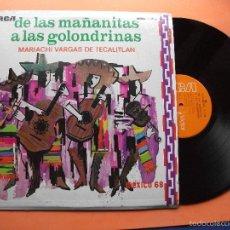 Discos de vinilo: MARIACHI VARGAS DE TECALITLAN DE LAS MAÑANITAS A LAS GOLONDRINAS LP 1968 RCA VICTOR MEXICO NUEVO¡¡. Lote 58488764