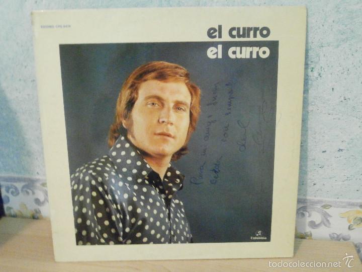DISCO - VINILO - LP - EL CURRO - COLUMBIA 1976 - FIRMADO POR EL AUTOR - FLAMENCO RARO Y MUY ESCASO - (Música - Discos - LP Vinilo - Flamenco, Canción española y Cuplé)