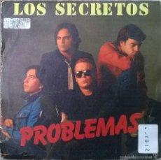 Discos de vinilo: LOS SECRETOS. PROBLEMAS/ TODO POR NADA. POLYDOR, SPAIN 1982 SINGLE. Lote 58506398