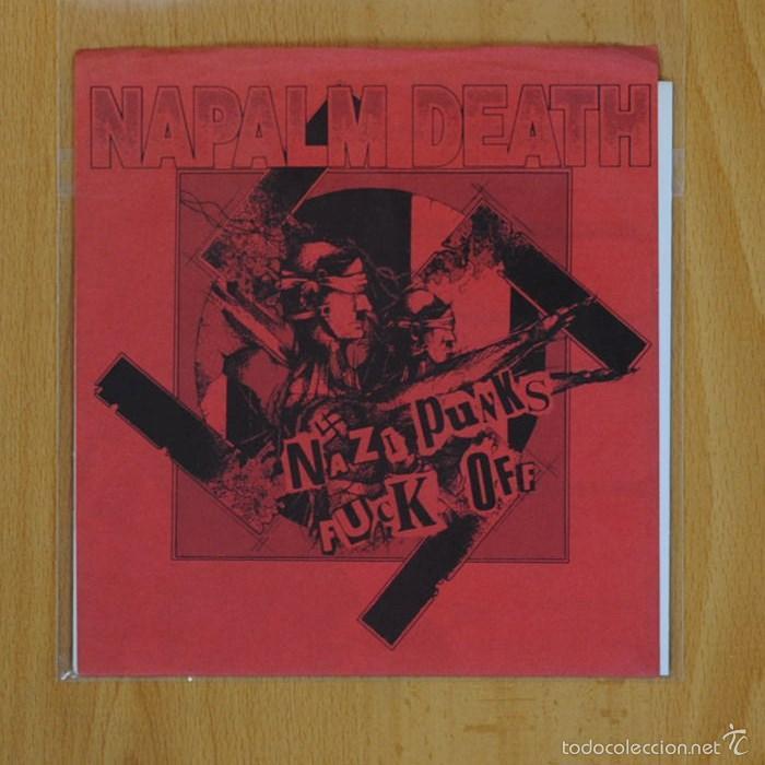 NAPALM DEATH - NAZI PUNKS FUCK OFF - SINGLE (Música - Discos - Singles Vinilo - Punk - Hard Core)