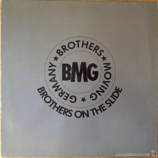 Discos de vinilo: BMG : BROTHERS ON THE SLIDE [DEU 1990] 12'. Lote 55224015
