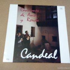 Discos de vinilo: CANDEAL - CANCIONES DE AMOR Y RONDA (LP 1990, SAGA SED.5069). Lote 58530084