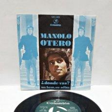 Discos de vinilo: DISCO DE VINILO. SINGLE, DE MANOLO OTERO. Lote 58530229