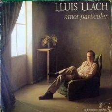 Discos de vinilo: LLUÍS LLACH. AMOR PARTICULAR/ TINC UN CLAVELL. ARIOLA, SPAIN 1984 (SINGLE PROMOCIONAL) . Lote 58531649