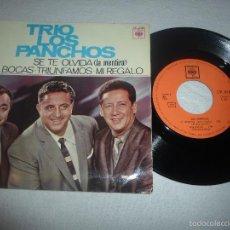 Discos de vinilo: TRÍO LOS PANCHOS - SE TE OLVIDA (LA MENTIRA) / MIL BOCAS / TRIUNFAMOS / MI REGALO. Lote 58536581