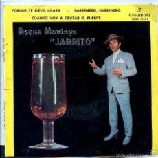 Discos de vinilo: ROQUE MONTOYA (JARRITO) / PORQUE TE LLEVO GRABA + 3 (EP 1961). Lote 58540478