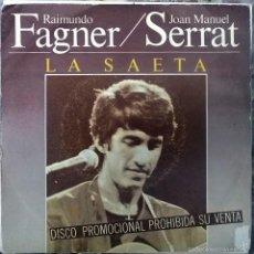 Discos de vinilo: RAIMUNDO FAGNER, SERRAT, CAMARÓN DE LA ISLA. LA SAETA/ LEYENDA DEL TIEMPOCBS, SPAIN 1981 PROMOCIONAL. Lote 58543442