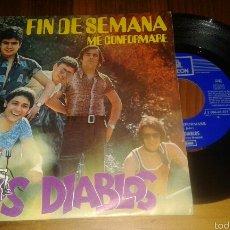 Discos de vinilo: LOS DIABLOS:FIN DE SEMANA/ME CONFORMARE. Lote 61025377