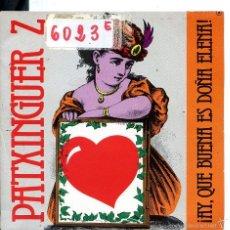 Discos de vinilo: PATXINGUER Z / ¡AY, QUE BUENA ES DOÑA ELENA! / BOLERO DE LOS CELOS (SINGLE PROMO 1984). Lote 58546891