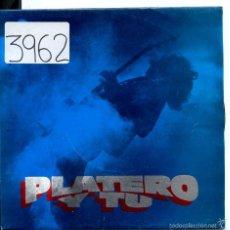 Discos de vinilo: PLATERO Y TU / SIN SOLUCION / ESA CHICA TAN CARA (SINGLE PROMO 1992). Lote 58547183