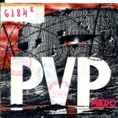 Discos de vinilo: PVP / MIEDO / TACON Y CUERO (SINGLE 1982). Lote 58547923