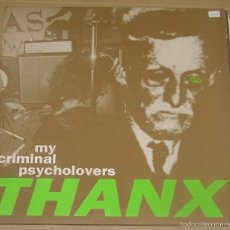 Discos de vinilo: MY CRIMINAL PSYCHOLOVERS - THANX - LP SUBTERFUGE RECORDS - 1993 / INDIE - ROCK . Lote 58548800