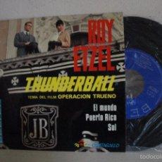 Discos de vinilo: ROY ETZEL -THUNDERBALL- EP DE 4 CANCIONES--1966-BELTER--. Lote 58555288