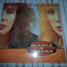 Discos de vinilo: BLANCA Y SUSANA DEVORAME OTRA VEZ. Lote 58795151