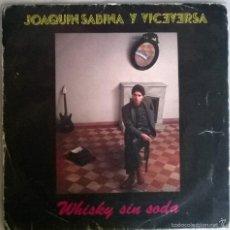 Discos de vinilo: JOAQUÍN SABINA. WHISKY SIN SODA/ PRINCESA. ARIOLA, SPAIN 1985 SINGLE. Lote 58568642