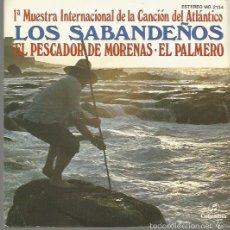Discos de vinilo: LOS SABANDEÑOS SINGLE SELLO COLUMBIA EDITADO EN ESPAÑA AÑO 1982 PROMOCIONAL. Lote 58568671