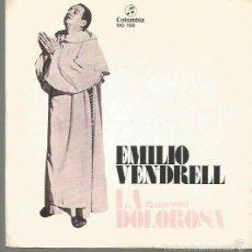 Discos de vinilo: EMILIO VENDRELL SINGLE SELLO COLUMBIA EDITADO EN ESPAÑA AÑO 1972 . Lote 58568739