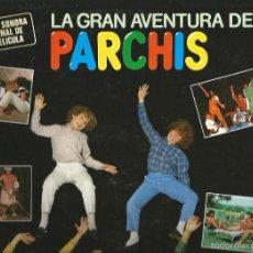Discos de vinilo: LP PARCHIS : LA GRAN AVENTURA DE PARCHIS ( BANDA SONORA DE CANCIONES). Lote 58569544