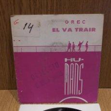 Discos de vinilo: GREC. EL VA TRAIR. SINGLE-PROMO / PICAP / SOLAMENTE 1 CARA. 1988 / LUJO. ***/****. Lote 58570453