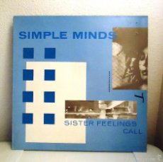 Discos de vinilo: SIMPLE MINDS SISTER FEELINGS CALL . Lote 58572304