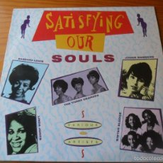 Discos de vinilo: SATISFYING OUR SOULS - RAREZAS: THE APOLLAS, JOANIE SOMMERS, THE 3 DEGREES, VER +... LP 1989 GERMANY. Lote 58580762